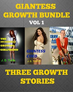 Giantess Growth Bundle Vol. 1: Three Growth Stories (English Edition)