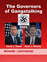 The Governors of Gangstalking