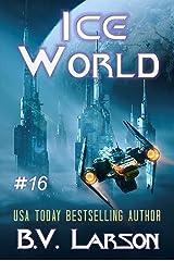Ice World (Undying Mercenaries Book 16) Kindle Edition