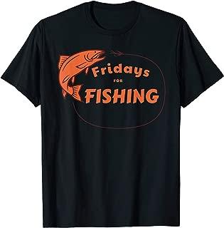 Fish Catching - Fridays For Fishing T-Shirt