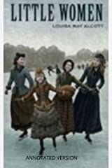 Little women: Complete annotated version Kindle Edition