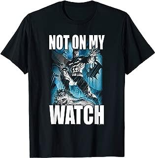 Batman Not On My Watch T-Shirt