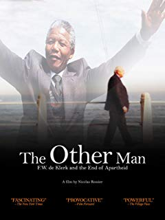 The Other Man: F.W.de Klerk and the End of Apartheid