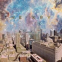 Let Your Kingdom Come