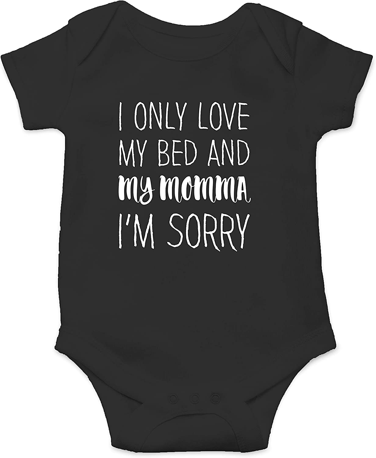 Love My Bed And Momma Sorry Mamma's Ranking TOP19 Infan Max 44% OFF Funny - Boy Cute