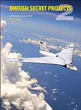 British Secret Projects 2: Jet Bombers Since 1949