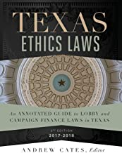Texas Ethics Laws 2017-2018 3rd edition