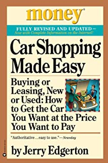 Car Shopping Made Easy: Buying or Leasing, New or Used: How to Get the Car You Want at the Price You Want to Pay (Money, America's Financial Advisor Series)