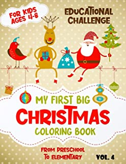 My First Big Christmas Coloring Book For Kids Ages 4-8: Fun Children's Christmas Gift. 50 Beautiful Pictures to Color with...