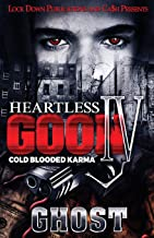 Heartless Goon 4: Cold Blooded Karma