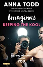 Imagines: Keeping the Kool (Imagines: Celebrity Encounters Starring You)