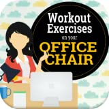 Easy Workout Exercises on your Office Chair