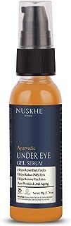 Nuskhe by Paras Under Eye Gel Serum For Dark Circle Treatment, Eye Bags, Wrinkles, Puffy Eyes, Fine Lines & Dry Skin, Unis...