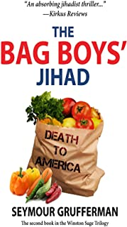 The Bag Boys' Jihad (The Winston Sage Trilogy Book 2)