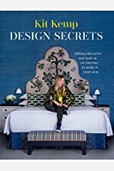 Design Secrets: How to design any space and make it your own Hardcover