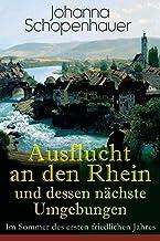 Ausflucht an den Rhein und dessen nchste Umgebungen - Im Sommer des ersten friedlichen Jahres