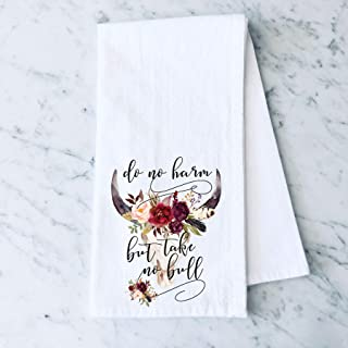Do No Harm, But Take No Bull Floral Western Cow Skull Flour Sack Cotton Tea Towel Kitchen Linen