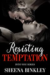 Resisting Temptation (Into You Book 2) Kindle Edition
