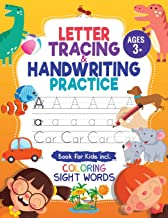 Letter Tracing and Handwriting Practice Book: Trace Letters and Numbers Workbook of the Alphabet and Sight Words, Preschoo...