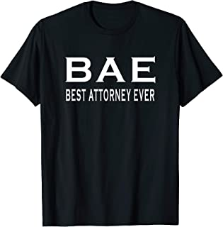 Best Attorney Ever Funny Lawyer Gift Husband or Wife T-Shirt