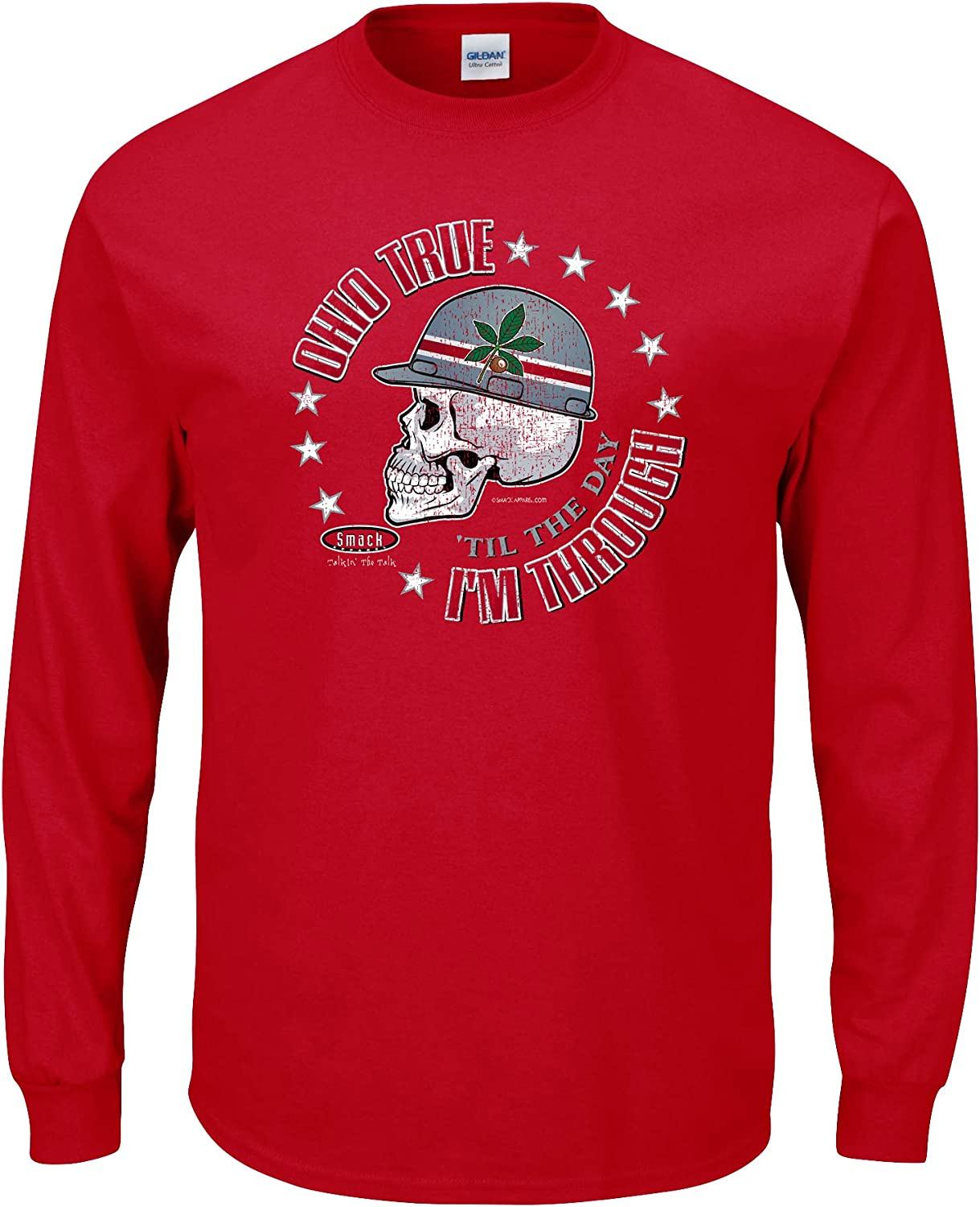 Smack Apparel Ohio State Football Fans. Ohio True 'Til My Days are Through. Red Long Sleeve TShirt (Sm5X)
