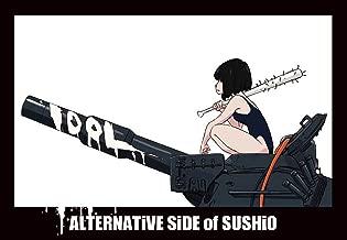ALTERNATiVE SiDE of SUSHiO
