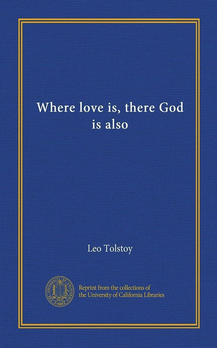 墓ボトルネック深さWhere love is, there God is also