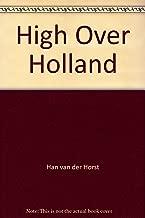 High Over Holland