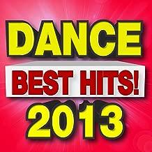 Best Dance Hits! 2013 [Clean]