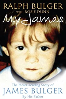 My James: The Heart-rending Story of James Bulger by His Father