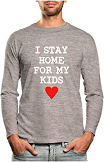 I Stay Home for My Kids Long Sleeve T-Shirt