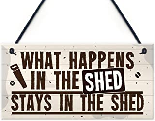 XLD Store What Happens in The Shed Novelty Hanging Garage Garden Shed Sign Plaque Dad Grandad Gift