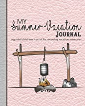 My summer vacation Journal: A guided prompt log book for recording holiday memories and adventures for children - Pink leather effect cover with campfire design