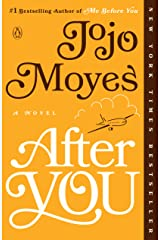 After You: A Novel (Me Before You Trilogy Book 2) Kindle Edition