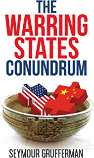 The Warring States Conundrum (The Winston Sage Trilogy Book 1)