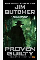 Proven Guilty (The Dresden Files, Book 8) Kindle Edition