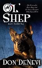 Ol' Shep: Book 1: Faithful Shep
