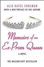 Memoirs of an Ex–Prom Queen: A Novel
