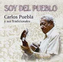 Best carlos puebla soy del pueblo Reviews