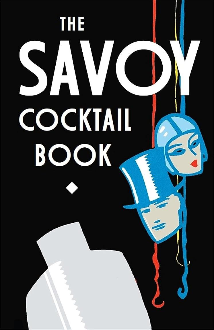 くすぐったい姿勢医療のThe Savoy Cocktail Book (English Edition)