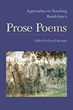 Aproaches to Teaching Baudelaire's Prose Poems
