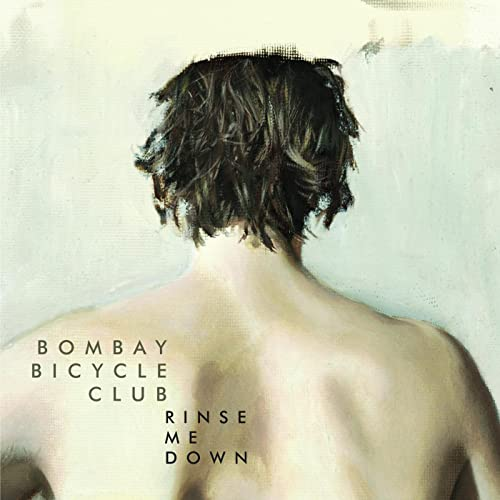 Rinse Me Down / Dorcas by Bombay Bicycle Club on Amazon Music