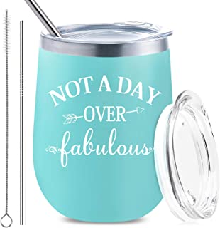 Not a Day Over Fabulous   Stainless Steel Tumbler with Lid and Straw Insulated Funny Wine Glass Cup   Birthday Wedding, Christmas, Mother's Day Gift for Her Women Friend Mom (12 oz, Blue)