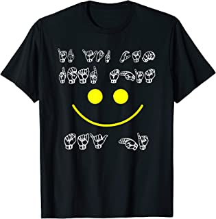 Sign Language Gift Shirt - If You Can Read This