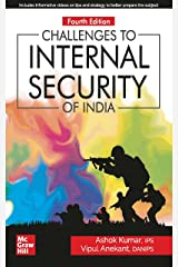 Challenges to INTERNAL SECURITY of India | 4th Edition Kindle Edition