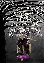 Libro Tercero: El libro de la Familia Secreta (Spanish Edition)