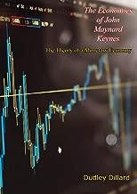 The Economics of John Maynard Keynes: The Theory of a Monetary Economy