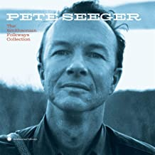 Pete Seeger: The Smithsonian Folkways Collection