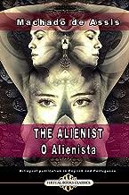 THE ALIENIST - O ALIENISTA: Bilingual publication in English and Portuguese