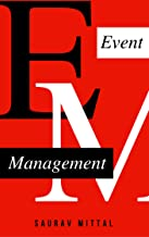 EVENT MANAGEMENT: Ultimate Guide To Successful Meetings, Corporate Events, Conferences,Management & Marketing For Successful Events: Become an event planning pro & create a successful event series